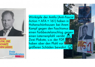 Wir freuen uns, dass sogar unsere Wahlplakate dazu beitragen können, Anschläge der Antifa zu verhindern!