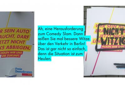 Galgenhumor ist häufig das einzig vernünftige Mittel, um mit der Verkehrssituation in Berlin zurecht zu kommen